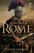 Capa do livro: Rome: Destruição de Cartago