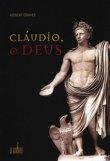 Capa do livro: Cláudio, o Deus