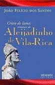 Capa do livro: Cristo de Lama: Romance do Aleijadinho De Vila Rica
