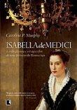 Capa do livro: Isabella de Medici