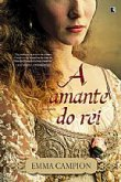 Capa do livro: A amante do rei