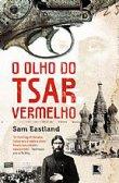 Capa do livro: O olho do tsar vermelho