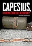 Capa do livro: Capesius, o Farmacêutico de Auschwitz