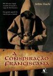 Capa do livro: A Conspiração Franciscana
