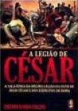 Capa do livro: A Legião de César
