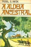 Capa do livro: A Aldeia Ancestral