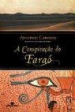 Capa do livro: A Conspiração do Faraó