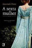 Capa do livro: A Sexta Mulher