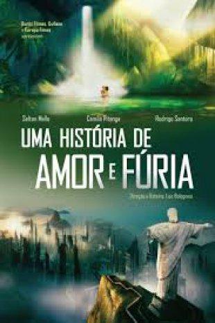 Capa do filme: Uma História de Amor e Fúria