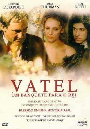 Capa do filme: Vatel - Um Banquete para o Rei