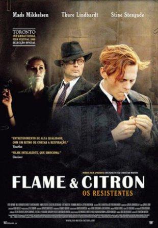 Capa do filme: Flame & Citron - Os Resistentes
