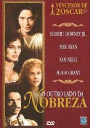 Capa do filme: O Outro Lado da Nobreza
