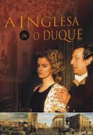 Capa do filme: A Inglesa E o Duque