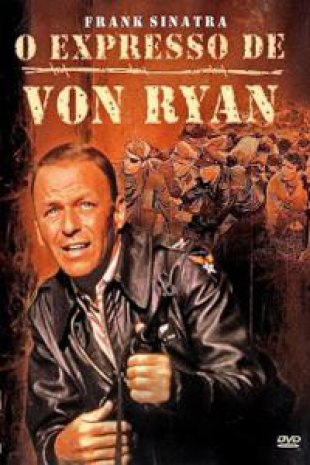 Capa do filme: O Expresso de Von Ryan