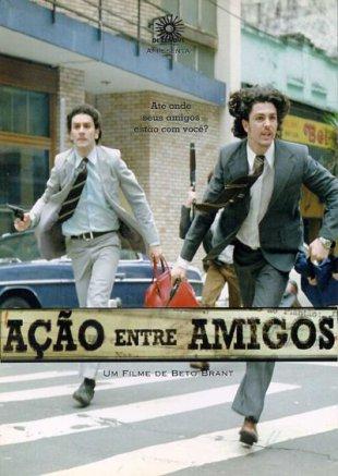 Capa do filme: Ação Entre Amigos