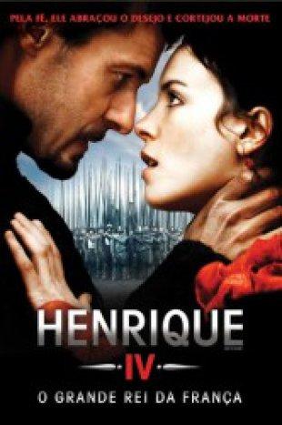 Capa do filme: Henrique IV - O Grande Rei da França