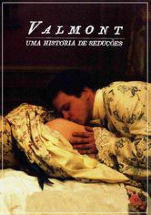 Capa do filme: Valmont - Uma História de Seduções