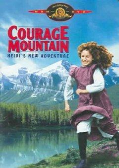 Capa do filme: A Montanha da Coragem