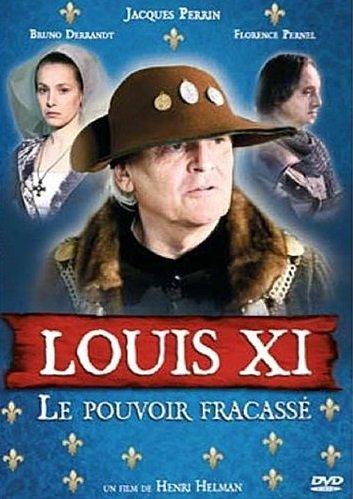 Capa do filme: Luís XI, o poder destruído
