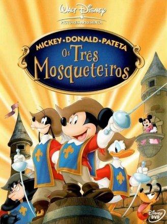 Capa do filme: Mickey, Donald e Pateta: Os Três Mosqueteiros