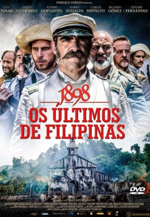 Capa do filme: 1898: Os Últimos de Filipinas