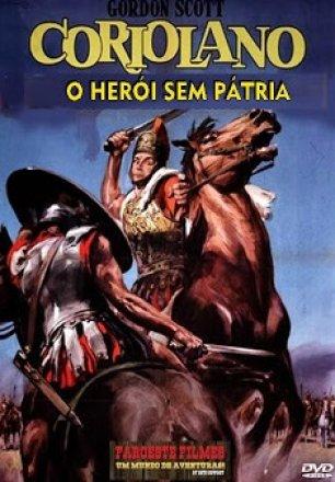 Capa do filme: Coriolano, o Herói Sem Pátria