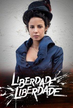 Capa do filme: Liberdade, Liberdade