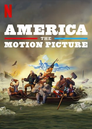 Capa do filme: America: The Motion Picture