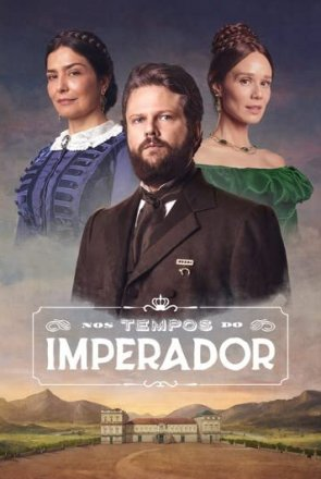Capa do filme: Nos Tempos do Imperador