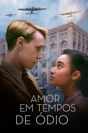 Capa do filme: Amor em Tempos de Ódio