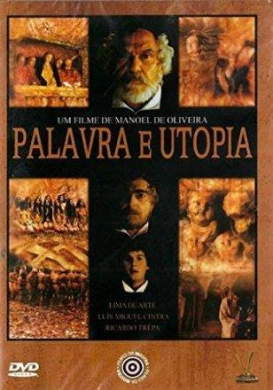 Capa do filme: Palavra e Utopia