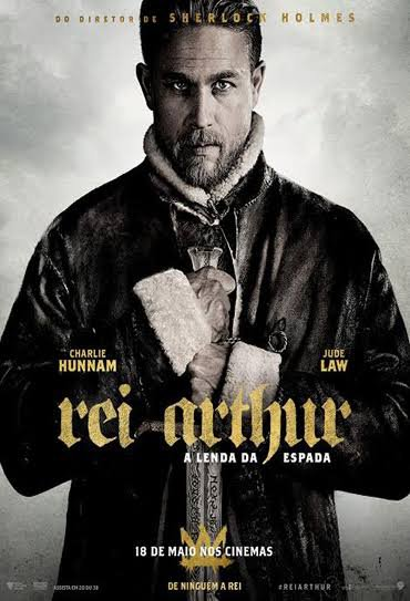 Capa do filme: Rei Arthur: A Lenda da Espada