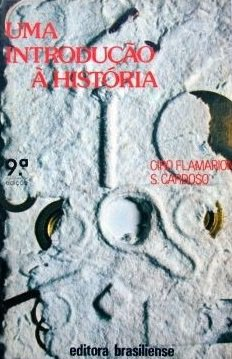 Capa do livro Uma Introdução à História, de Ciro Flamarion Cardoso