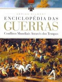 Capa do livro Enciclopédia das Guerras, de Adrian Gilbert