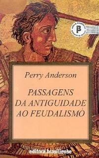 Capa do livro Passagens da Antiguidade ao Feudalismo, de Perry Anderson