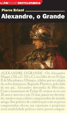 Capa do livro Alexandre, o Grande, de Pierre Briant