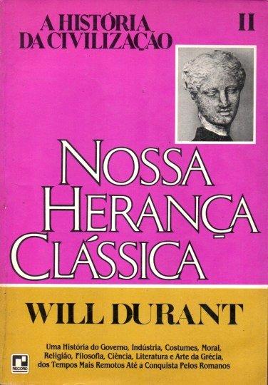 Capa do livro Nossa Herança Clássica, de Will Durant