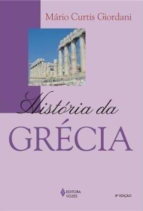 Capa do livro História da Grécia, de Mario Curtis Giordani