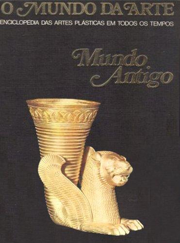 Capa do livro O Mundo da Arte: Mundo Antigo, de Giovanni Garbini