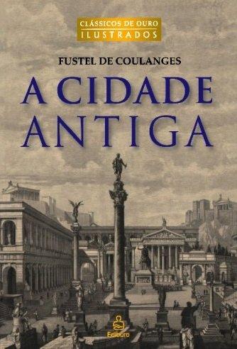 Capa do livro A Cidade Antiga, de Fustel de Coulanges