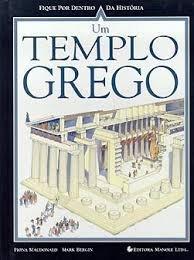 Capa do livro Fique por Dentro da História: Um Templo Grego, de Fiona MacDonald