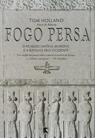 Capa do livro Fogo Persa, de Tom Holland