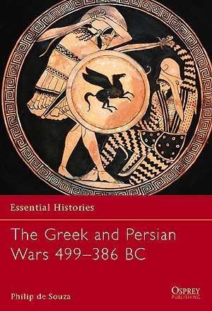 Capa do livro The Greek and Persian Wars 499–386 BC, de Philip de Souza