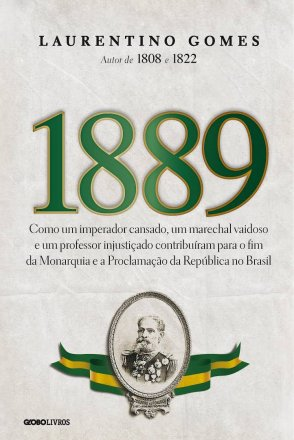 Capa do livro 1889, de Laurentino Gomes