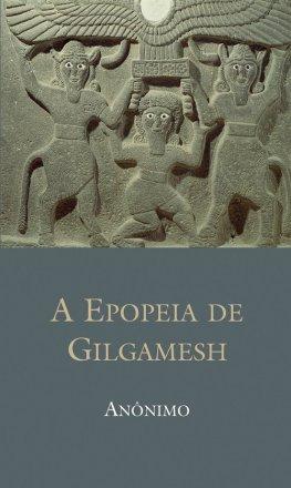 Capa do livro A Epopéia de Gilgamesh, de Anônimo