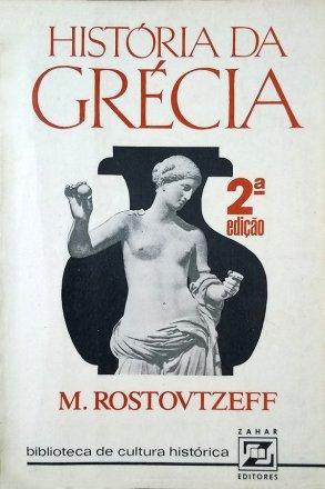 Capa do livro História da Grécia, de Mikhail Rostovtzeff