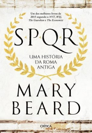 Capa do livro SPQR - Uma História da Roma Antiga, de Mary Beard