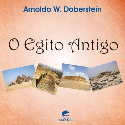 Capa do livro O Egito Antigo, de Arnoldo W. Doberstein