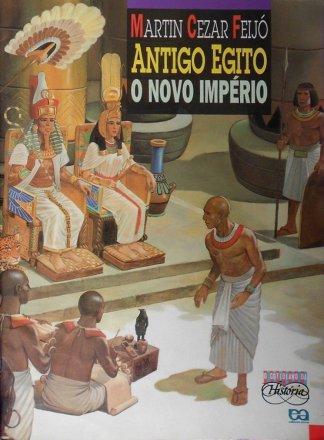 Capa do livro Antigo Egito - O Novo Império, de Martin Cezar Feijó