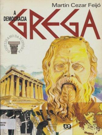 Capa do livro A Democracia Grega, de Martin Cezar Feijó